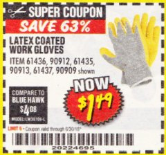 Harbor Freight Coupon HARDY LATEX COATED WORK GLOVES Lot No. 90909/61436/90912/61435/90913/61437 Expired: 6/30/18 - $1.49