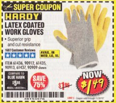 Harbor Freight Coupon HARDY LATEX COATED WORK GLOVES Lot No. 90909/61436/90912/61435/90913/61437 Expired: 11/30/19 - $1.49