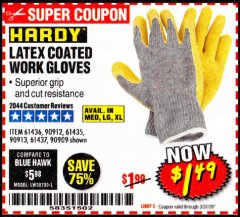 Harbor Freight Coupon HARDY LATEX COATED WORK GLOVES Lot No. 90909/61436/90912/61435/90913/61437 Expired: 3/31/20 - $1.49