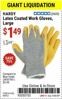 Harbor Freight Coupon HARDY LATEX COATED WORK GLOVES Lot No. 90909/61436/90912/61435/90913/61437 Expired: 9/30/20 - $1.49