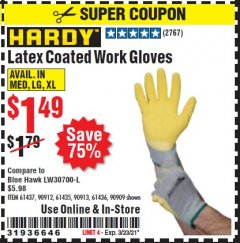 Harbor Freight Coupon HARDY LATEX COATED WORK GLOVES Lot No. 90909/61436/90912/61435/90913/61437 Expired: 3/23/21 - $1.49