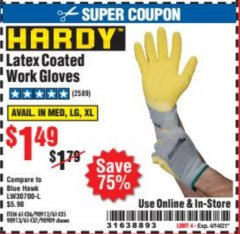 Harbor Freight Coupon HARDY LATEX COATED WORK GLOVES Lot No. 90909/61436/90912/61435/90913/61437 Expired: 4/14/21 - $1.49