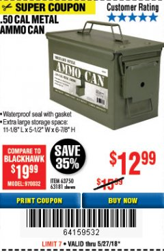 Harbor Freight Coupon .50 CAL METAL AMMO CAN Lot No. 63181/63750 Expired: 5/27/18 - $12.99