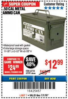 Harbor Freight Coupon .50 CAL METAL AMMO CAN Lot No. 63181/63750 Expired: 7/1/18 - $12.99