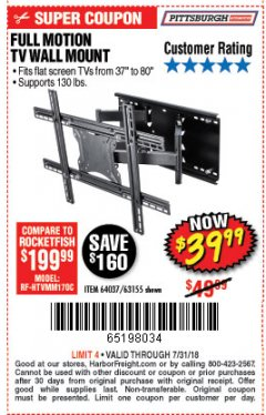Harbor Freight Coupon FULL MOTION TV WALL MOUNT  Lot No. 64037/63155 Expired: 7/31/18 - $39.99