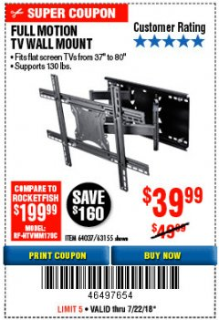 Harbor Freight Coupon FULL MOTION TV WALL MOUNT  Lot No. 64037/63155 Expired: 7/22/18 - $39.99