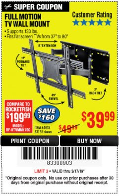 Harbor Freight Coupon FULL MOTION TV WALL MOUNT  Lot No. 64037/63155 Expired: 3/17/19 - $39.99