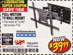Harbor Freight Coupon FULL MOTION TV WALL MOUNT  Lot No. 64037/63155 Valid Thru: 5/31/19 - $39.99