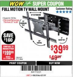 Harbor Freight Coupon FULL MOTION TV WALL MOUNT  Lot No. 64037/63155 Expired: 4/21/19 - $39.99