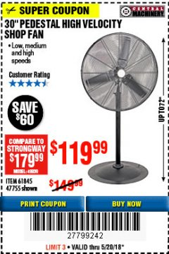 "Harbor Freight Coupon 30"" HIGH VELOCITY PEDESTAL SHOP FAN Lot No. 61845/47755 Expired: 5/20/18 - $119.99"