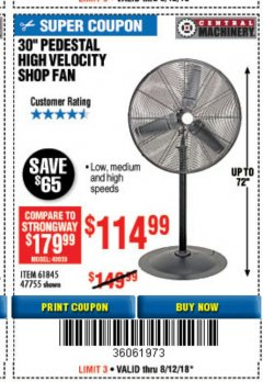 "Harbor Freight Coupon 30"" HIGH VELOCITY PEDESTAL SHOP FAN Lot No. 61845/47755 Expired: 8/12/18 - $114.99"