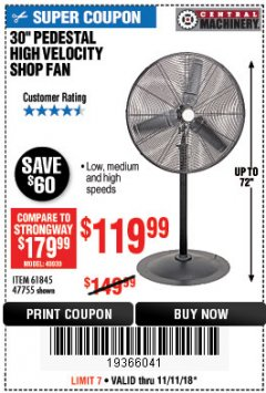 "Harbor Freight Coupon 30"" HIGH VELOCITY PEDESTAL SHOP FAN Lot No. 61845/47755 Expired: 11/11/18 - $119.99"