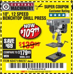 "Harbor Freight Coupon 10"", 12 SPEED BENCHTOP DRILL PRESS Lot No. 63471/62408/60237 Expired: 10/5/18 - $109.99"