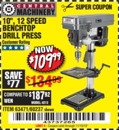 "Harbor Freight Coupon 10"", 12 SPEED BENCHTOP DRILL PRESS Lot No. 63471/62408/60237 Expired: 11/10/18 - $109.99"