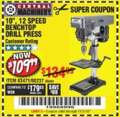 "Harbor Freight Coupon 10"", 12 SPEED BENCHTOP DRILL PRESS Lot No. 63471/62408/60237 Expired: 11/3/18 - $109.99"