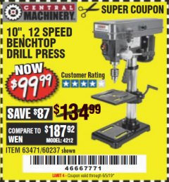 "Harbor Freight Coupon 10"", 12 SPEED BENCHTOP DRILL PRESS Lot No. 63471/62408/60237 Expired: 6/5/19 - $99.99"