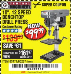 "Harbor Freight Coupon 10"", 12 SPEED BENCHTOP DRILL PRESS Lot No. 63471/62408/60237 Expired: 10/27/19 - $99.99"