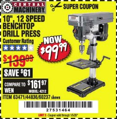 "Harbor Freight Coupon 10"", 12 SPEED BENCHTOP DRILL PRESS Lot No. 63471/62408/60237 Expired: 1/5/20 - $99.99"