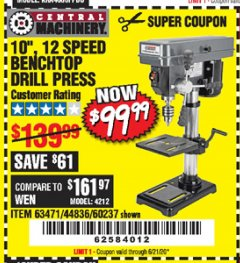"Harbor Freight Coupon 10"", 12 SPEED BENCHTOP DRILL PRESS Lot No. 63471/62408/60237 Valid Thru: 6/21/20 - $99.99"