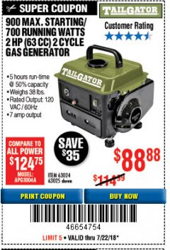 Harbor Freight Coupon TAILGATOR 900 PEAK / 700 RUNNING WATTS, 2HP (63CC) 2 CYCLE GAS GENERATOR EPA/CARB Lot No. 63024/63025 Expired: 7/22/18 - $88.88