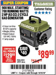 Harbor Freight Coupon TAILGATOR 900 PEAK / 700 RUNNING WATTS, 2HP (63CC) 2 CYCLE GAS GENERATOR EPA/CARB Lot No. 63024/63025 Expired: 10/15/18 - $89.99