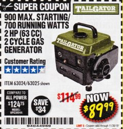 Harbor Freight Coupon TAILGATOR 900 PEAK / 700 RUNNING WATTS, 2HP (63CC) 2 CYCLE GAS GENERATOR EPA/CARB Lot No. 63024/63025 Expired: 11/30/18 - $89.99