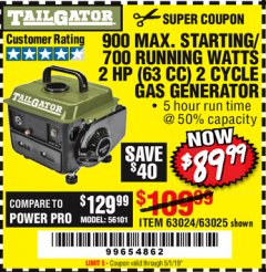 Harbor Freight Coupon TAILGATOR 900 PEAK / 700 RUNNING WATTS, 2HP (63CC) 2 CYCLE GAS GENERATOR EPA/CARB Lot No. 63024/63025 Expired: 5/1/19 - $89.99