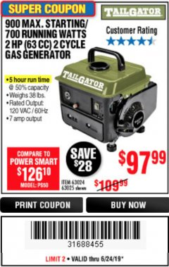 Harbor Freight Coupon TAILGATOR 900 PEAK / 700 RUNNING WATTS, 2HP (63CC) 2 CYCLE GAS GENERATOR EPA/CARB Lot No. 63024/63025 Expired: 6/24/19 - $97.99