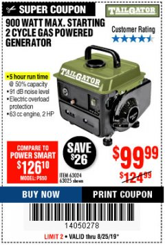 Harbor Freight Coupon TAILGATOR 900 PEAK / 700 RUNNING WATTS, 2HP (63CC) 2 CYCLE GAS GENERATOR EPA/CARB Lot No. 63024/63025 Expired: 8/25/19 - $99.99