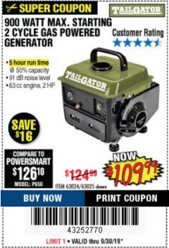 Harbor Freight Coupon TAILGATOR 900 PEAK / 700 RUNNING WATTS, 2HP (63CC) 2 CYCLE GAS GENERATOR EPA/CARB Lot No. 63024/63025 Expired: 9/30/19 - $109.99