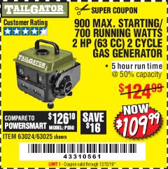 Harbor Freight Coupon TAILGATOR 900 PEAK / 700 RUNNING WATTS, 2HP (63CC) 2 CYCLE GAS GENERATOR EPA/CARB Lot No. 63024/63025 Expired: 12/12/19 - $109.99