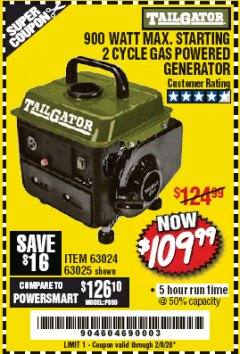 Harbor Freight Coupon TAILGATOR 900 PEAK / 700 RUNNING WATTS, 2HP (63CC) 2 CYCLE GAS GENERATOR EPA/CARB Lot No. 63024/63025 Expired: 2/8/20 - $109.99