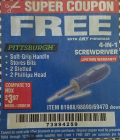 Harbor Freight FREE Coupon 4-IN-1 SCREWDRIVER Lot No. 98899/69470/61988 Expired: 12/14/18 - FWP