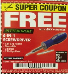 Harbor Freight FREE Coupon 4-IN-1 SCREWDRIVER Lot No. 98899/69470/61988 Valid Thru: 12/31/19 - FWP