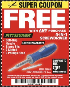 Harbor Freight FREE Coupon 4-IN-1 SCREWDRIVER Lot No. 98899/69470/61988 Valid Thru: 6/10/19 - FWP