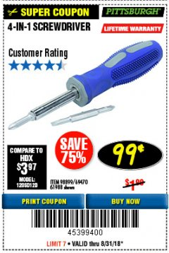 Harbor Freight Coupon 4-IN-1 SCREWDRIVER Lot No. 98899/69470/61988 Expired: 8/31/18 - $0.99