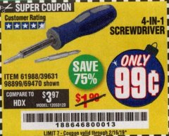 Harbor Freight Coupon 4-IN-1 SCREWDRIVER Lot No. 98899/69470/61988 Expired: 2/16/19 - $0.99