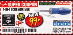Harbor Freight Coupon 4-IN-1 SCREWDRIVER Lot No. 98899/69470/61988 Expired: 8/31/19 - $0.99