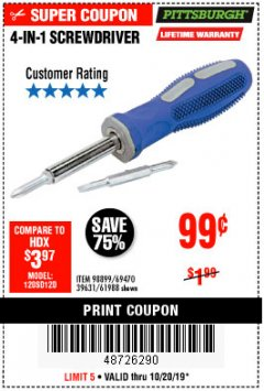 Harbor Freight Coupon 4-IN-1 SCREWDRIVER Lot No. 98899/69470/61988 Expired: 10/20/19 - $0.99