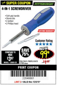 Harbor Freight Coupon 4-IN-1 SCREWDRIVER Lot No. 39631/69470/61988 Expired: 12/8/19 - $0.99
