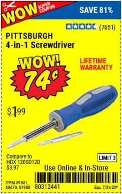 Harbor Freight Coupon 4-IN-1 SCREWDRIVER Lot No. 39631/69470/61988 Expired: 7/31/20 - $0.74