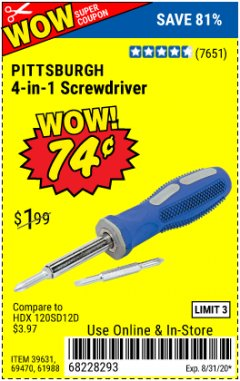 Harbor Freight Coupon 4-IN-1 SCREWDRIVER Lot No. 39631/69470/61988 Expired: 8/31/20 - $0.74