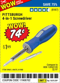 Harbor Freight Coupon 4-IN-1 SCREWDRIVER Lot No. 39631/69470/61988 Expired: 10/31/20 - $0.74