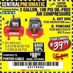 Harbor Freight Coupon 3 GALLON, 100 PSI OILLESS AIR COMPRESSORS Lot No. 69269/97080/60637/61615/95275 Expired: 12/17/18 - $39.99