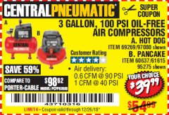 Harbor Freight Coupon 3 GALLON, 100 PSI OILLESS AIR COMPRESSORS Lot No. 69269/97080/60637/61615/95275 Expired: 12/26/18 - $39.99