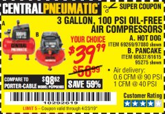 Harbor Freight Coupon 3 GALLON, 100 PSI OILLESS AIR COMPRESSORS Lot No. 69269/97080/60637/61615/95275 Valid Thru: 4/23/19 - $39.99