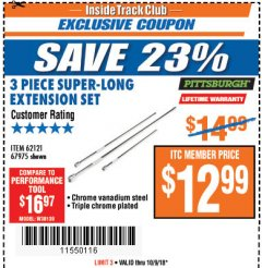 Harbor Freight ITC Coupon 3 PIECE SUPER-LONG EXTENSION SET Lot No. 62121/67975 Expired: 10/9/18 - $12.99