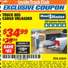 Harbor Freight ITC Coupon TRUCK BED CARGO UNLOADER Lot No. 60800 Dates Valid: 12/31/69 - 2/28/19 - $34.99