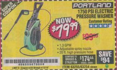 Harbor Freight Coupon 1750 PSI ELECTRIC PRESSURE WASHER Lot No. 63254/63255 Valid Thru: 4/13/19 - $79.99