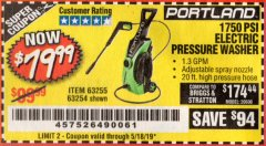 Harbor Freight Coupon 1750 PSI ELECTRIC PRESSURE WASHER Lot No. 63254/63255 Valid Thru: 5/18/19 - $79.99